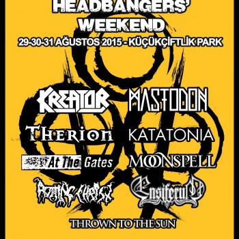 Just confirmed for this years headbangers weekend festival in Instabul